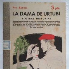 Libros de segunda mano: LA DAMA DE URTUBI, PIO BAROJA, REVISTA LITERARIA - NOVELAS Y CUENTOS, AÑO 1957. Lote 128475463