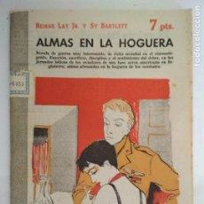 Libros de segunda mano: ALMAS EN LA HOGUERA, REVISTA LITERARIA - NOVELAS Y CUENTOS, AÑO 1957. Lote 128475551