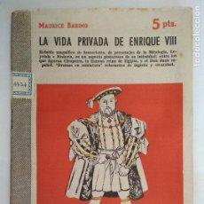 Libros de segunda mano: LA VIDA PRIVADA DE ENRIQUE VIII, REVISTA LITERARIA - NOVELAS Y CUENTOS, AÑO 1957. Lote 128475951