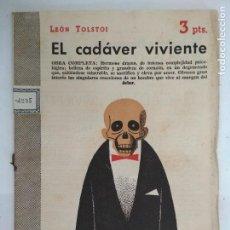 Libros de segunda mano: EL CADAVER VIVIENTE, LEON TOLSTOI, REVISTA LITERARIA - NOVELAS Y CUENTOS, AÑO 1957. Lote 128476479