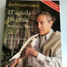 Libros de segunda mano - Antonio gala.el águila bicéfala.espasa Calpe 1993 - 128539682