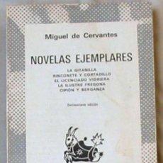Libros de segunda mano: NOVELAS EJEMPLARES - MIGUEL DE CERVANTES - COLECCIÓN AUSTRAL - ESPASA-CALPE 1978 - VER. Lote 128648171