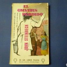 Libros de segunda mano: EL ÓMNIBUS PERDIDO . JOHN STEINBECK. ED.PLAZA .BOLSILLO .. Lote 128705466