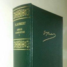 Libros de segunda mano: FLAUBERT. OBRAS COMPLETAS I. AGUILAR.. Lote 129141563