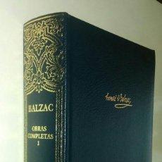 Libros de segunda mano: BALZAC. OBRAS COMPLETAS I. AGUILAR. Lote 129142511