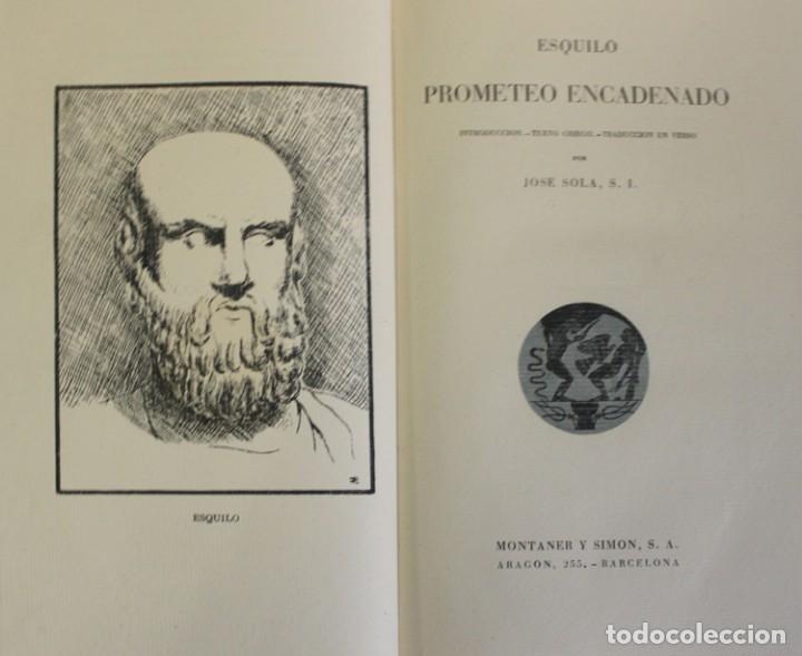 PROMETEO ENCADENADO. - ESQUILO. - BARCELONA, 1943. (Libros de Segunda Mano (posteriores a 1936) - Literatura - Narrativa - Clásicos)