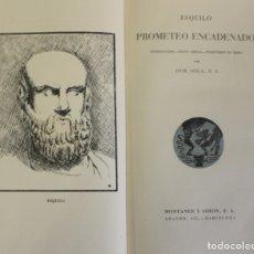 Libros de segunda mano: PROMETEO ENCADENADO. - ESQUILO. - BARCELONA, 1943.. Lote 123185332