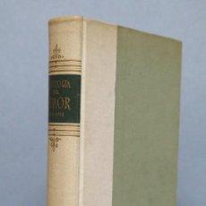 Libros de segunda mano: 1952.- ANTOLOGÍA DEL HUMOR AGUILAR 1951/1952. ED. AGUILAR. Lote 129574291