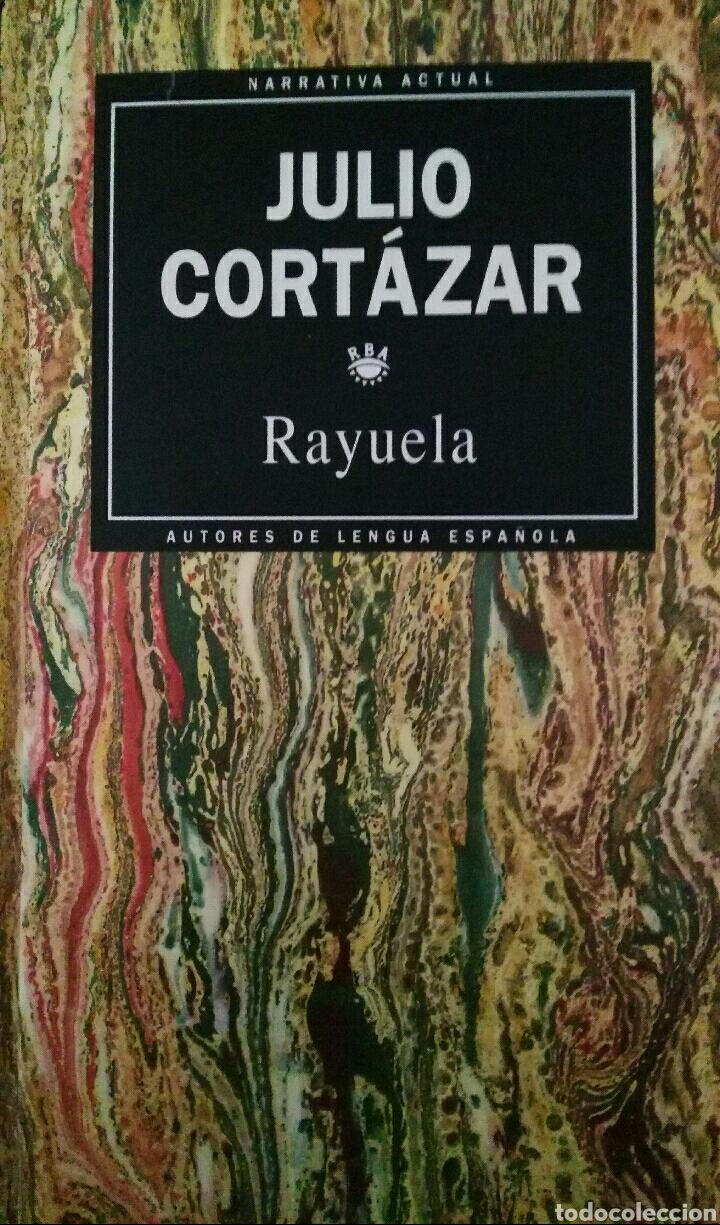 JULIO CORTÁZAR. RAYUELA. (Libros de Segunda Mano (posteriores a 1936) - Literatura - Narrativa - Clásicos)