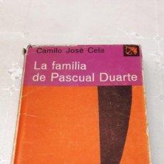 Libros de segunda mano: LA FAMILIA DE PASCUAL DUARTE - CAMILO JOSÉ CELA - 1976. Lote 130077199