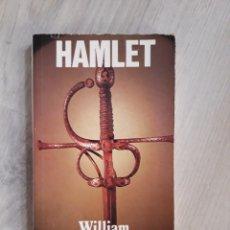 Libros de segunda mano: HAMLET. WILLIAM SHAKESPEARE. Lote 130598998