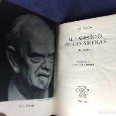 Libros de segunda mano: EL LABERINTO DE LAS SIRENAS PÍO BAROJA COLECCIÓN CRISOL 292 1958 PEQUEÑO FORMATO. Lote 130673984
