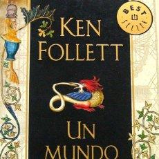 Libros de segunda mano: UN MUNDO SIN FIN (2012), DE KEN FOLLETT, ED. RANDOM HOUSE MONDADORI - DEBOLSILLO, COL. BEST SELLER.. Lote 130723554