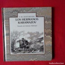 Libros de segunda mano: LOS HERMANOS KARAMAZOV. F.M. DOSTOIVSKI. VERSIÓN ANTONIO RABINAD. EDIT LUMEN 1987. Lote 131000880