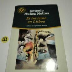 Libros de segunda mano: EL INVIERNO EN LISBOA. ANTONIO MUÑOZ MOLINA.. Lote 131087083