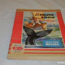 Libros de segunda mano: HERMAN MELVILLE - LA BALLENA BLANCA - MOBY DICK - ED. MOLINO 1953. Lote 131114256