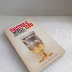 Livres d'occasion: TRISTAN E ISEO / VERSIÓN DE ALICIA YLLERA. ALIANZA EDITORIAL. 1ª EDICIÓN 1984. Lote 131235047