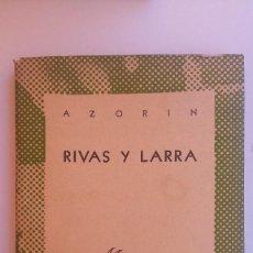 Libros de segunda mano: RIVAS Y LARRA. AZORÍN. Lote 131240703