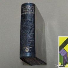 Libros de segunda mano: CERVANTES SAAVEDRA, MIGUEL DE:OBRAS COMPLETAS (ESTUDIO PRELIMINAR,PRÓLOGO,NOTAS:ANGEL VALBUENA PRAT. Lote 131279155