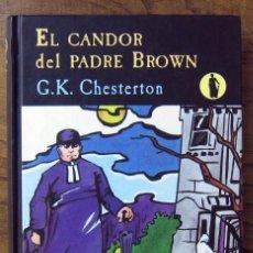 Libros de segunda mano: G.K. CHESTERTON - EL CANDOR DEL PADRE BROWN - 2000 - VALDEMAR. Lote 131279547