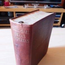 Libros de segunda mano: WILLIAM SHAKESPEARE - OBRAS COMPLETAS - AGUILAR 1945. Lote 131578923