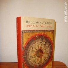 Libros de segunda mano: LIBRO DE LAS OBRAS DIVINAS - HILDEGARDA DE BINGEN - HERDER, MUY BUEN EST, RARO. Lote 131657818
