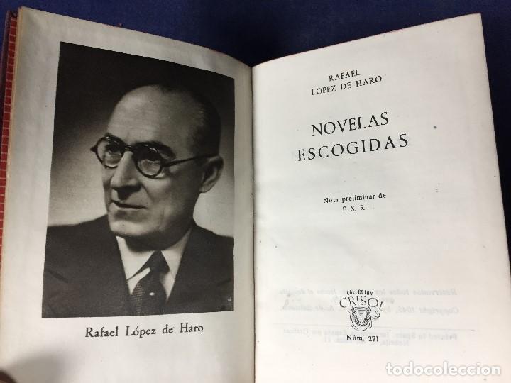 Libros de segunda mano: colección crisol rafael lopez de haro novelas escogidas nº 271 madrid 1949 - Foto 1 - 131791938