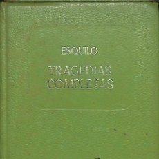 Libros de segunda mano: TRAGEDIAS COMPLETAS -- ESQUILIO --REF-5ELLCAR. Lote 132113762