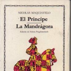 Libros de segunda mano: EL PRÍNCIPE ------ LA MANDRÁGORA. Lote 234097585