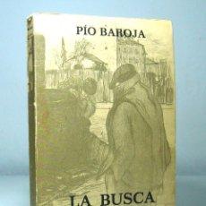 Libros de segunda mano: LA BUSCA (EDICIÓN DE 1972), DE PÍO BAROJA, EDITORIAL CARO RAGGIO. ILUSTRACIONES DE RICARDO BAROJA.. Lote 132428042