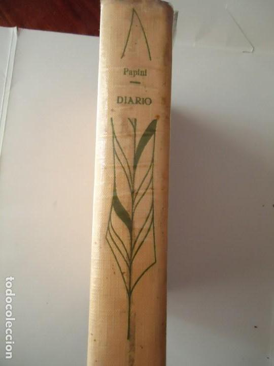 LIBRO. GIOVANNI PAPINI, DIARIO. EDITORIAL MATEU 1963. (Libros de Segunda Mano (posteriores a 1936) - Literatura - Narrativa - Clásicos)