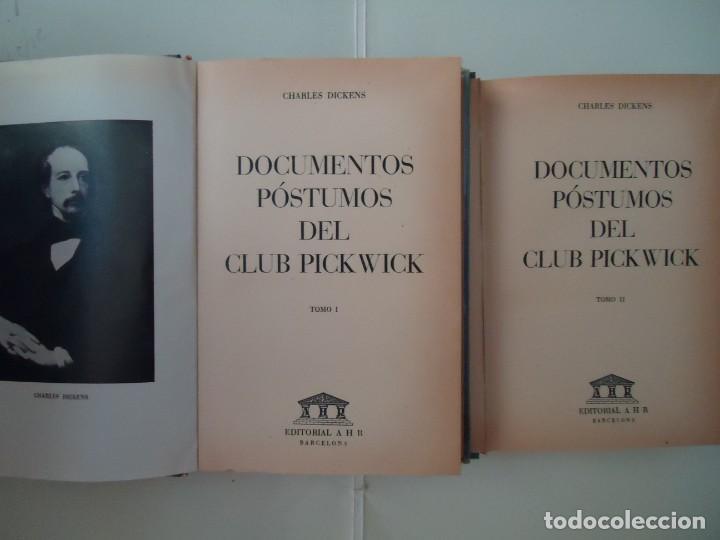 Libros de segunda mano: LIBRO. LOS DOCUMENTOS PÓSTUMOS DEL CLUB PICKWICK, TOMOS UNO Y DOS. DICKENS.1ª EDICIÓN. - Foto 2 - 132528470