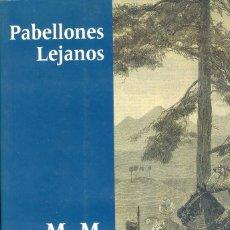 Libros de segunda mano: PABELLONES LEJANOS, MARY MARGARET KAYE. Lote 132598822