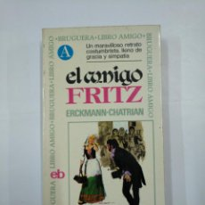 Libros de segunda mano: EL CODIGO FRITZ. ERCKMANN-CHATRIAN. BRUGUERA LIBRO AMIGO. TDK325. Lote 132930334