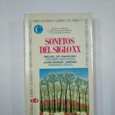 Libros de segunda mano: SONETOS DEL.SIGLO XX. BRUGUERA LIBRO CLASICO. MIGUEL DE UNAMUNO. ANTONIO MACHADO... TDK325. Lote 132930886