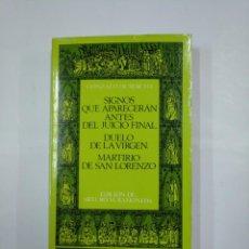 Libros de segunda mano: SIGNOS QUE APARECERAN ANTES DEL JUICIO FINAL + DUELO DE LA VIRGEN. GONZALO DE BERCEO. TDK325. Lote 132931146