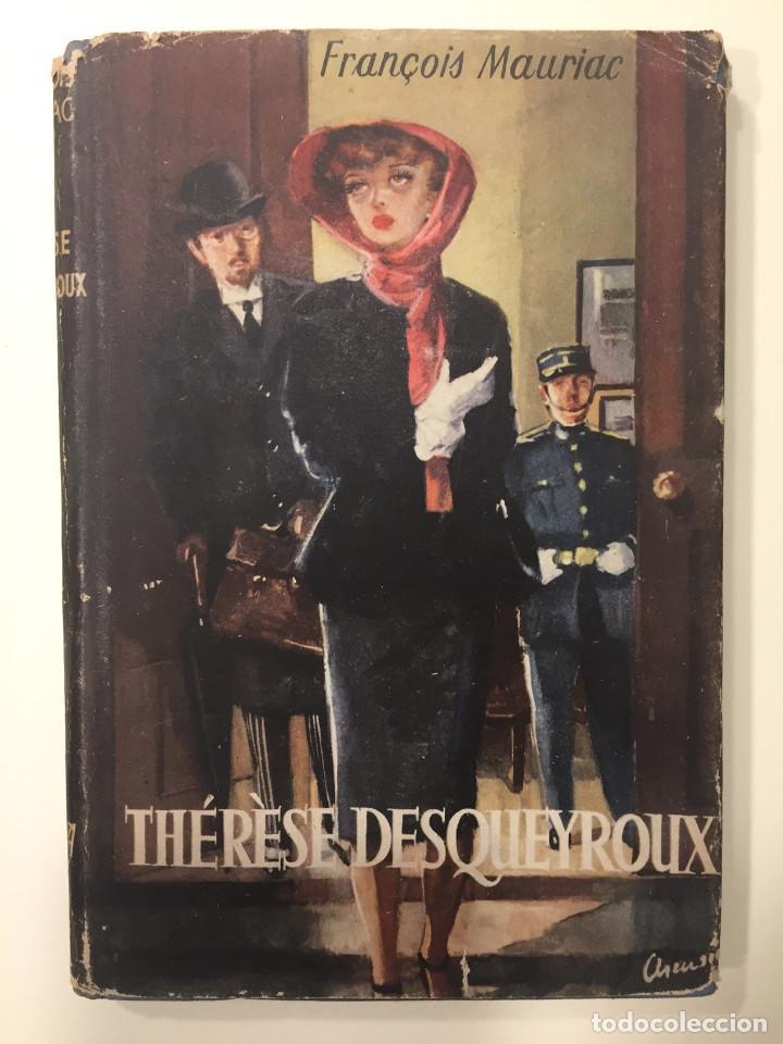 therese desqueyroux - 1948 - francois mauriac - - Comprar Libros clásicos  en todocoleccion - 133002606
