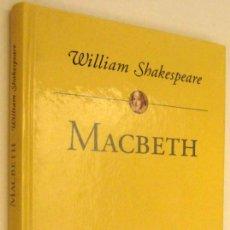 Libros de segunda mano: MACBETH - WILLIAM SHAKESPEARE *. Lote 133201146