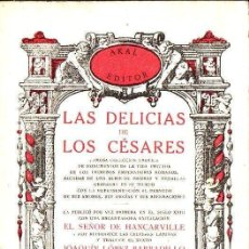 Libros de segunda mano: HANCARVILLE : LAS DELICIAS DE LOS CÉSARES (LÓPEZ BARBADILLO, 1978). Lote 133268402