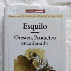 Libros de segunda mano: ORESTEA. PROMETEO ENCADENADO. ESQUILO.. Lote 133383863