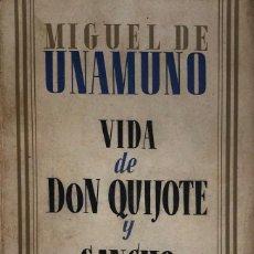 Libros de segunda mano: MIGUEL DE UNAMUNO. VIDA DE DON QUIJOTE Y SANCHO. MADRID, 1938. . Lote 133452042