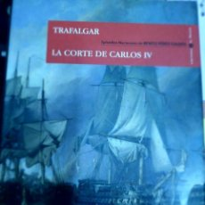 Libros de segunda mano: EPISODIOS NACIONALES. BENITO PÉREZ GALDOS. ESPASA. TRAFALGAR. LA CORTE DE CARLOS V. Lote 133533290