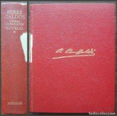 Libros de segunda mano: OBRAS COMPLETAS. NOVELAS. PEREZ GALDOS. TOMO I.. Lote 133700982