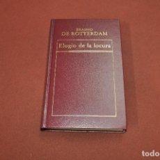 Libros de segunda mano: ELOGIO DE LA LOCURA - ERASMO DE ROTTERDAM - CL7. Lote 133793478