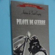 Libros de segunda mano: PILOTE DE GUERRE - ANTOINE DE SAINT EXUPERY. Lote 131373606