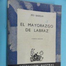 Libros de segunda mano: PÍO BAROJA - EL MAYORÁZGO DE LABRAZ. Lote 131375122