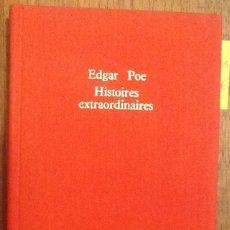 Libros de segunda mano: HISTORIAS EXTRAORDINARIAS - E.A.POE, TRADUCIDO POR C.BAUDELAIRE Y CON INTRODUCCIÓN DE A.HITCHCOCK. Lote 133963838