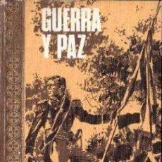 Libros de segunda mano: GUERRA Y PAZ. LEON TOLSTOI. Lote 134619094