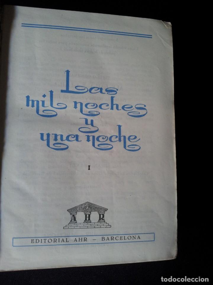 Libros de segunda mano: LAS MIL Y UNA NOCHES TOMO I - EDITORIAL AHR - PRIMERA EDICION 1962 - Foto 5 - 135345506