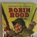 Libros de segunda mano: ROBIN HOOD CLÁSICOS EN ACCIÓN EVEREST 1984. Lote 135380545